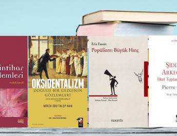 Kitap Seçkisi 189: İntihar Eylemleri – Oksidentalizm – Popülizm: Büyük Hınç – Şiddetin Arkeolojisi